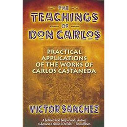 The Teachings of Don Carlos (Paperback)