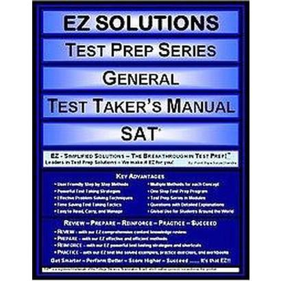 EZ Solutions Test Prep Series General Test Taker's Manual SAT (Paperback)