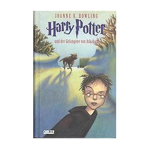 Harry Potter Und Der Geangene Von Askaban / Harry Potter and the Prisoner of Azkaban (Hardcover)