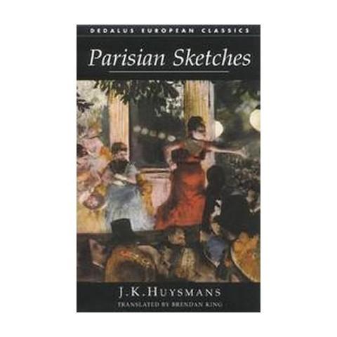 Parisian Sketches (Paperback)