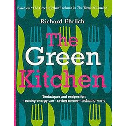 The Green Kitchen (Paperback)