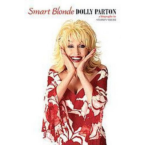 Smart Blonde, Dolly Parton (Paperback)