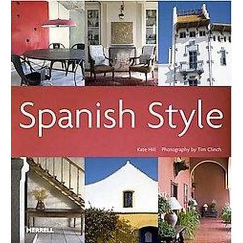 Spanish Style (Hardcover)