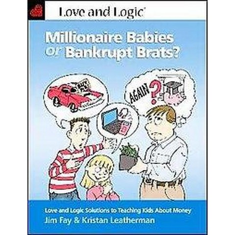 Millionaire Babies or Bankrupt Brats (Paperback)