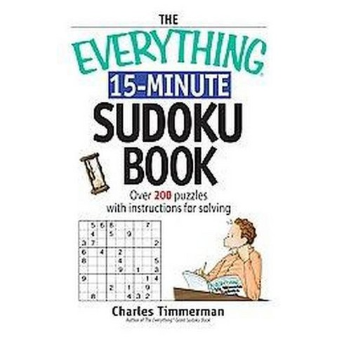 The Everything 15-Minute Sudoku Book (Paperback)