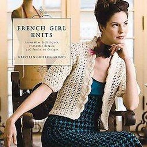 French Girl Knits (Paperback)