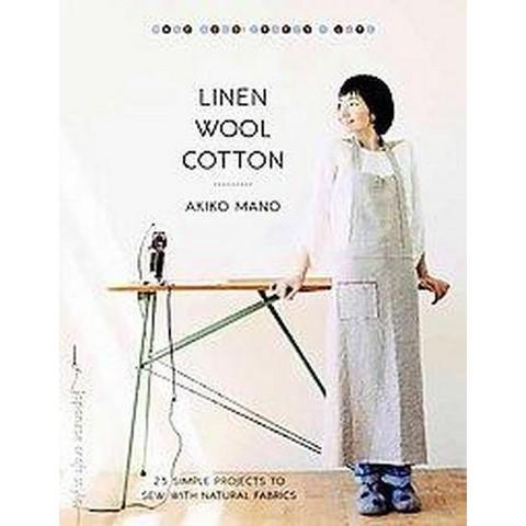 Linen, Wool, Cotton (Paperback)
