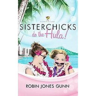 Sisterchicks Do the Hula! (Paperback)