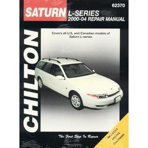 Chilton's 2000-04 Saturn L Series Repair Manual (Paperback)