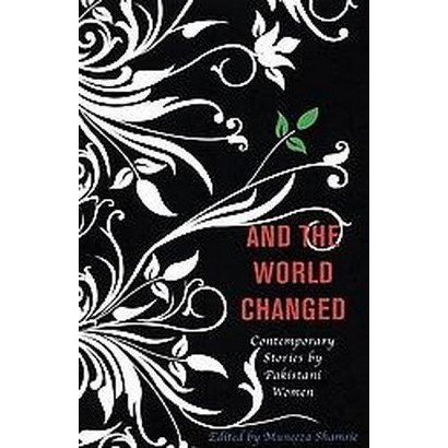 And the World Changed (Paperback)