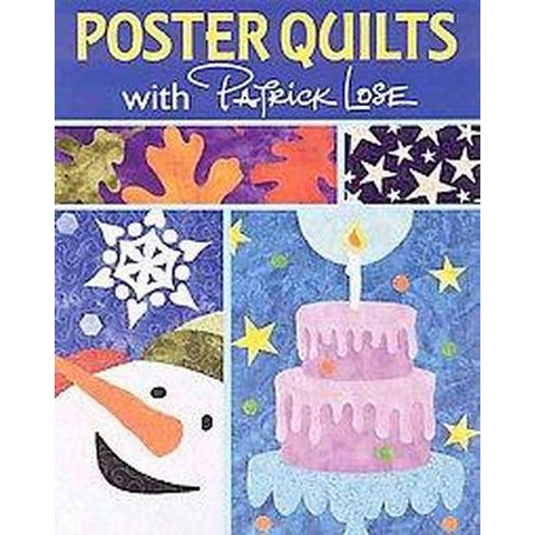 Poster Quilts With Patrick Lose (Paperback)