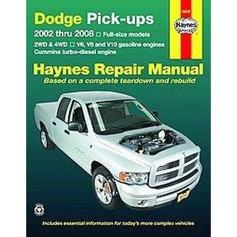 Haynes Repair Manual Dodge Pick-ups, 2002 Thru 2008 (Paperback)