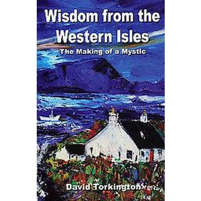 Wisdom from the Western Isles (Paperback)