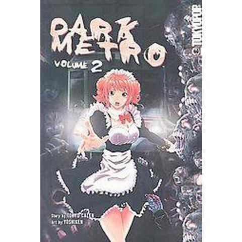 Dark Metro 2 (Paperback)