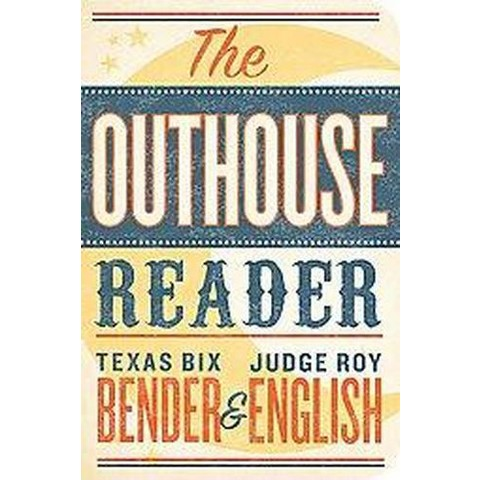 The Outhouse Reader (Paperback)