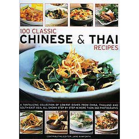 100 Classic Chinese & Thai Recipes (Paperback)