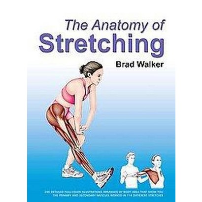 The Anatomy of Stretching (Paperback)