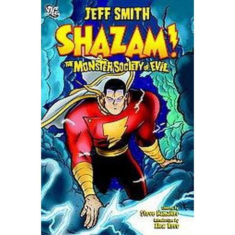 Shazam the Monster Society of Evil (Paperback)