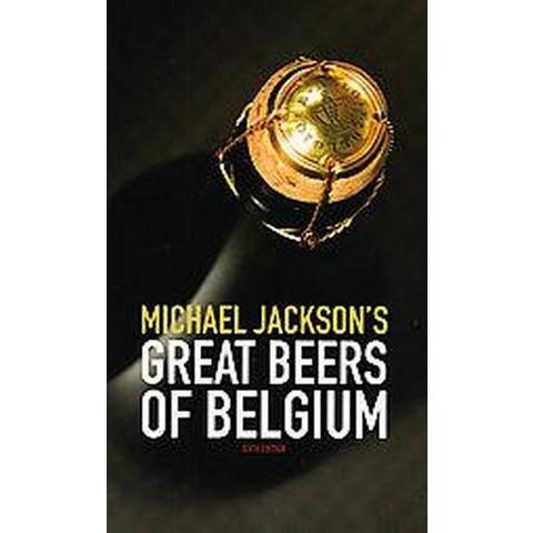 Michael Jackson's Great Beers of Belgium (Paperback)