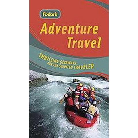 Fodors Adventure Travel