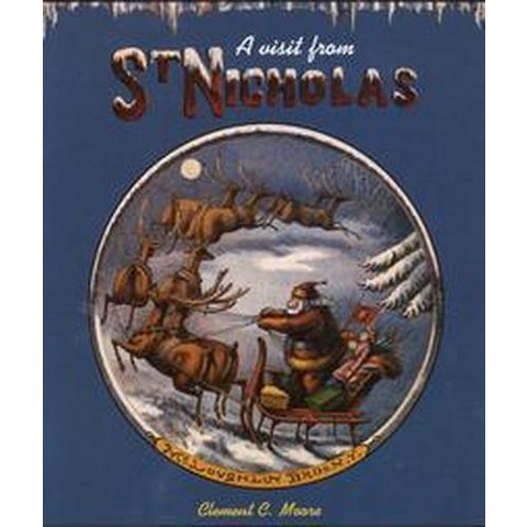 A Visit from Saint Nicholas (Hardcover)