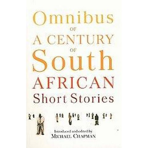 Omnibus of a Century of South African Short Stories (Paperback)