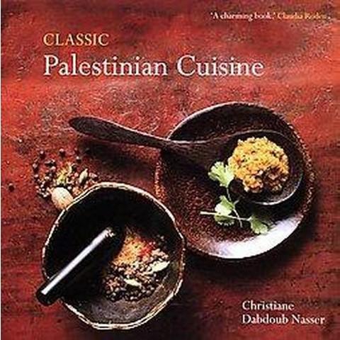 Classic Palestinian Cuisine (Paperback)