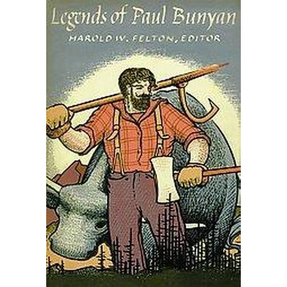 Legends of Paul Bunyan (Paperback)