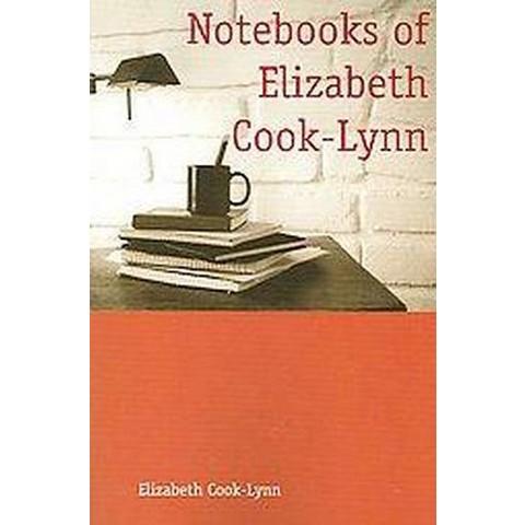 Notebooks of Elizabeth Cook-Lynn (Paperback)