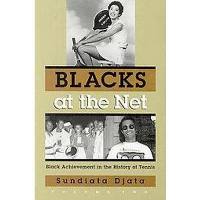 Blacks at the Net (Volume 2) (Hardcover)