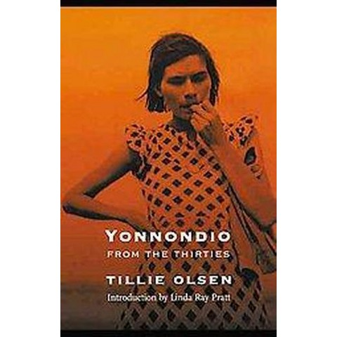 Yonnondio: from the Thirties (Paperback)