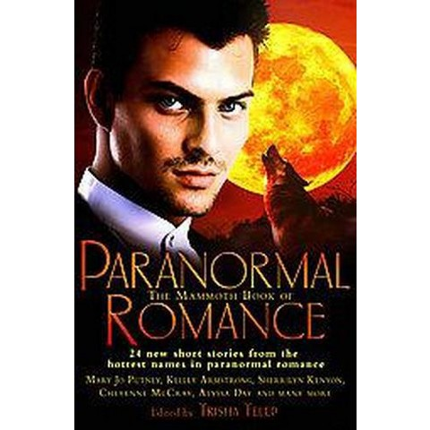 The Mammoth Book of Paranormal Romance (Paperback)