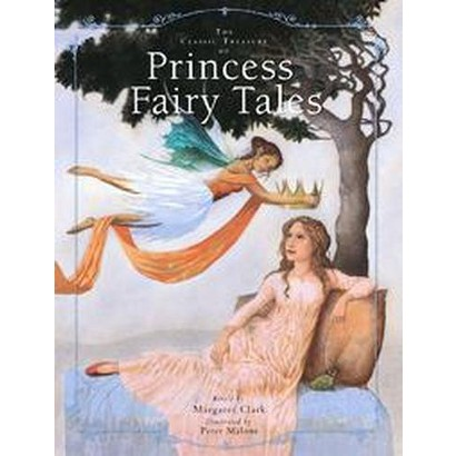The Classic Treasury Of Princess Fairy Tales (Hardcover)