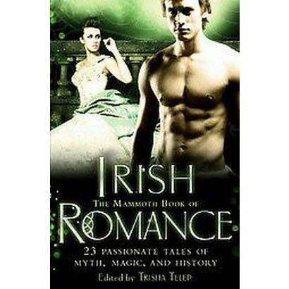 The Mammoth Book of Irish Romance (Paperback)