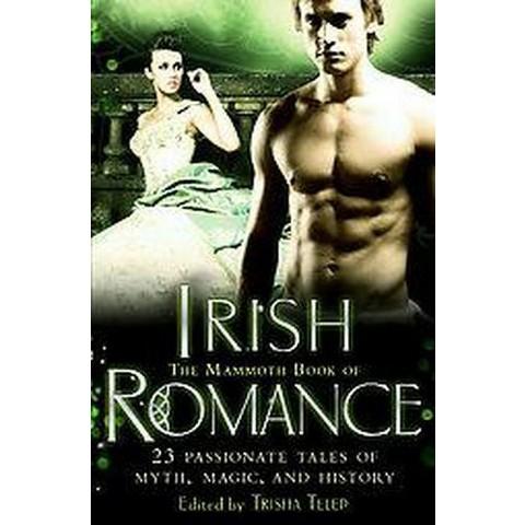 The Mammoth Book of Irish Romance (Paperback)
