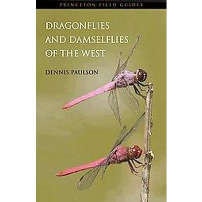 Dragonflies and Damselflies of the West (Paperback)