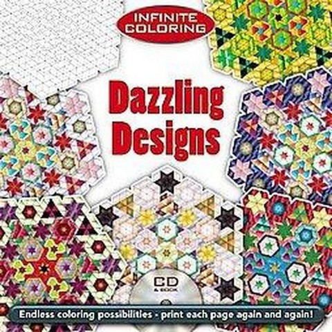 Infinite Coloring Dazzling Designs (Mixed media product)