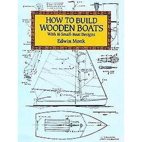 How to Build Wooden Boats (Revised) (Paperback)
