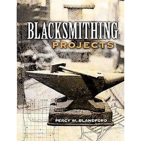 Blacksmithing Projects (Paperback)