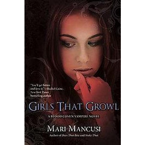 Girls That Growl ( Blood Coven) (Paperback)