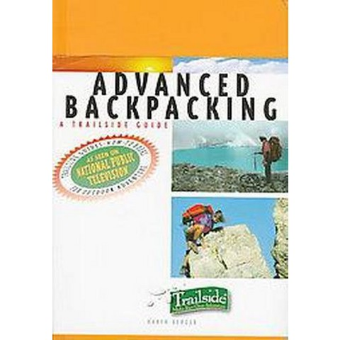 Advanced Backpacking (Paperback)