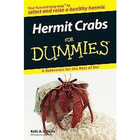 Hermit Crabs For Dummies (Paperback)