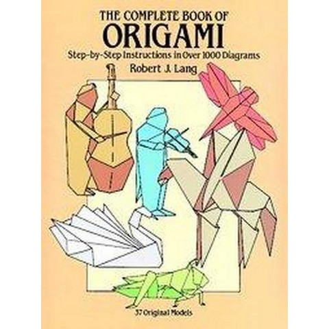 The Complete Book of Origami (Paperback)