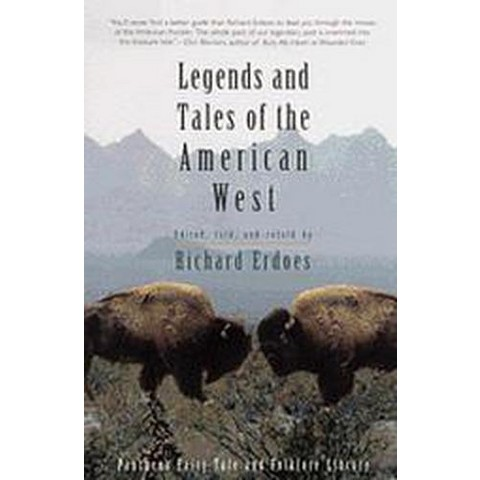 Legends and Tales of the American West (Paperback)
