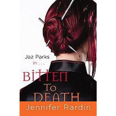 Bitten to Death (Paperback)