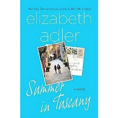 Summer in Tuscany (Reprint) (Paperback)