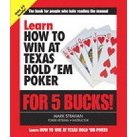 Learn How to Win at Texas Hold 'Em Poker ( Learn for 5 Bucks) (Paperback)