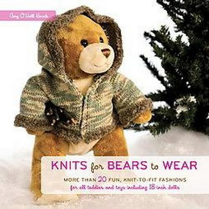 Knits for Bears to Wear (Original) (Paperback)