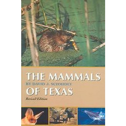 The Mammals of Texas (Revised) (Paperback)