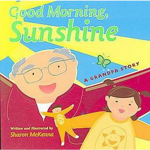 Good Morning, Sunshine (Hardcover)